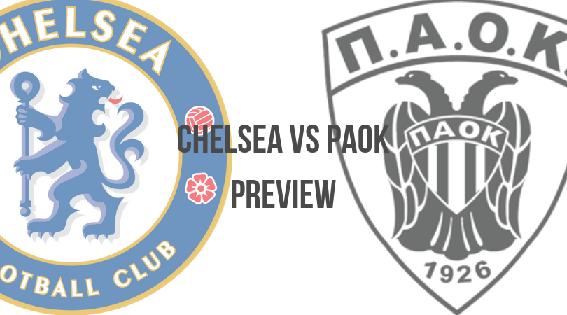 Chelsea vs PAOK Europa League Match Preview: 29th November