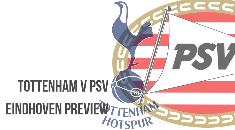 Tottenham vs PSV Match Preview: UEFA Champions League