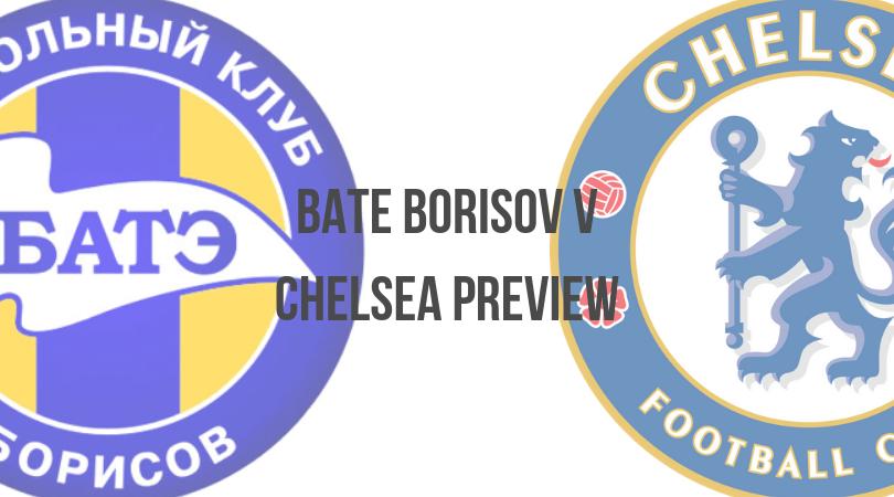 BATE Borisov vs Chelsea Europa League Match Preview: 8thNovember