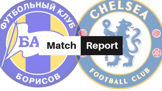 BATE Borisov vs Chelsea 0-1 Match Report and Player Ratings article- Europa League- 8thNovember